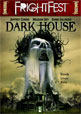 Dark House
