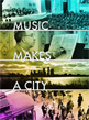 Music Makes a City