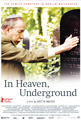 In Heaven, Underground